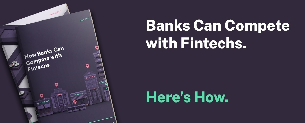 Banks Can Compete with Fintechs. Here's How.